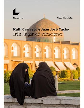 Compra el libro Irán, lugar de vacaciones